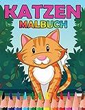 Katzen Malbuch: Für Kinder, schöne Katzen Motive und Kitten zum Ausmalen, für Katzenliebhaber