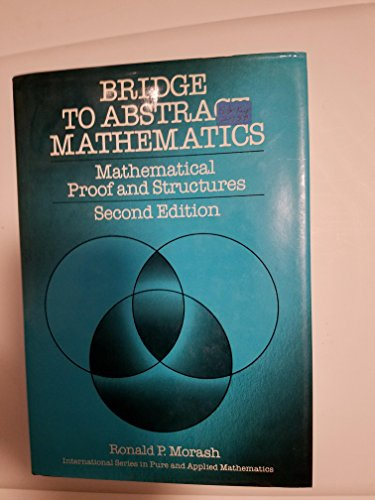 Bridge to Abstract Mathematics: Mathematical Proof and...