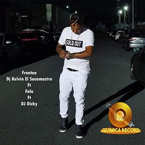 Dj Kelvin El Sacamostro feat. Falo & Dj Dicky