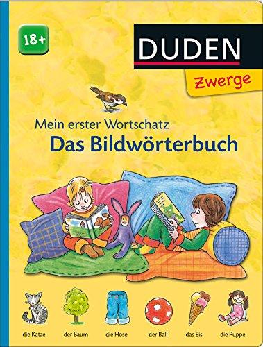 Das Bildwörterbuch: ab 18 Monaten (DUDEN Pappbilderbücher 24+ Monate)