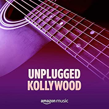 Unplugged Kollywood