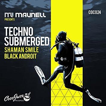 Techno Submerged
