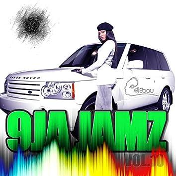 9Ja Jamz, Vol. 10 Mixed by DJ Ebou