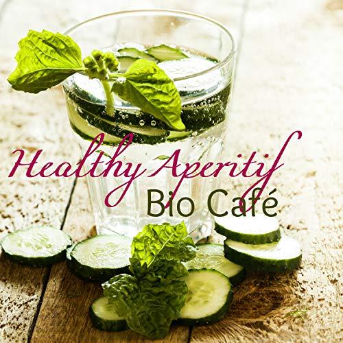 Healthy Aperitif Bio Café