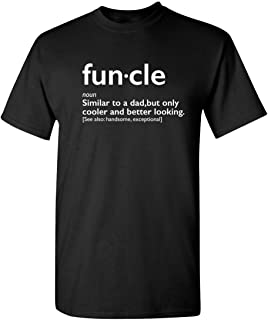 Funcle Gift for Uncle Graphic Novelty Sarcastic Funny T Shirt