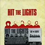 Songtexte von Hit the Lights - This Is a Stick Up… Don't Make It a Murder