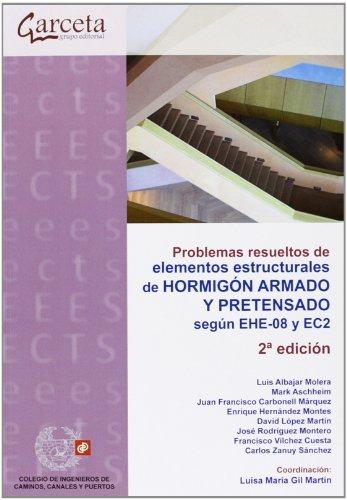 Problemas resueltos de elementos estructurales de hormigón armado y pretensado. 2ª edición (Texto (garceta))