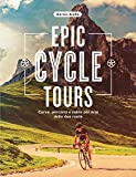 Epic Cycle Tours (Italian Edition)