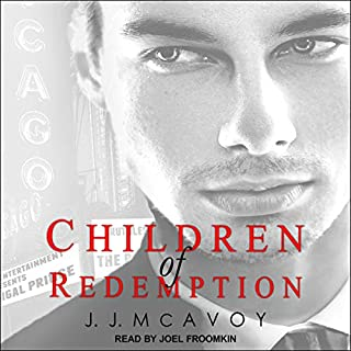 Children of Redemption     Children of Vice Series, Book 3              By:                                                                                                                                 J.J. McAvoy                               Narrated by:                                                                                                                                 Joel Froomkin                      Length: 10 hrs and 23 mins     35 ratings     Overall 4.8