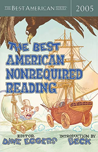 The Best American Nonrequired Reading 2005