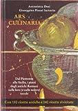 Ars culinaria. Dal Piemonte alla Sicilia, i piatti degli antichi Romani sulle loro (e sulle nostre) tavole (Virgola)