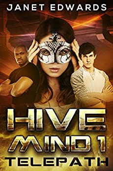 Telepath (Hive Mind Book 1) by [Janet Edwards]