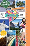 Hi-Lo Travel - Rio de Janeiro: Your High-Low Budget Travel Guide To The Marvelous City (Volume 1)