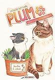 Plum, un amour de chat T8