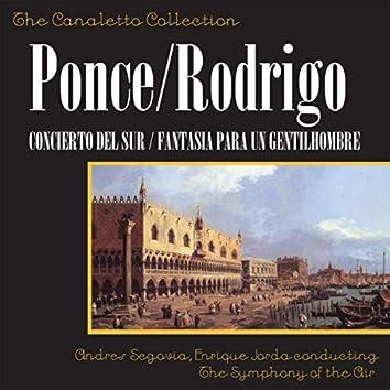 Manuel Ponce: Concierto Del Sur / Joaquín Rodrigo: Fantasia Para Un Gentilhombre