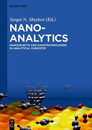 Nanoanalytics: Nanoobjects and Nanotechnologies in Analytical Chemistry (English Edition)