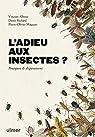 L'adieu aux insectes? par Albouy