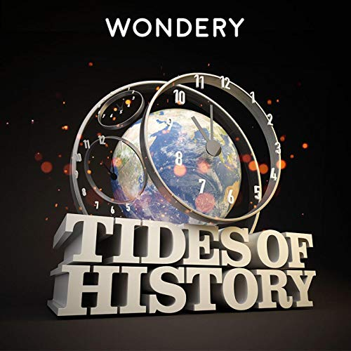 Tides of History (Ad-free) Podcast By Wondery / Patrick Wyman cover art