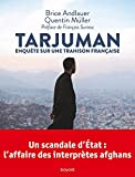 Tarjuman. Enquête sur une trahison française