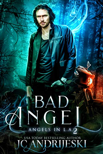 Bad Angel: An Urban Fantasy Mystery with Fallen Angels and Fated Mates (Angels in L.A. Book 2) (English Edition)