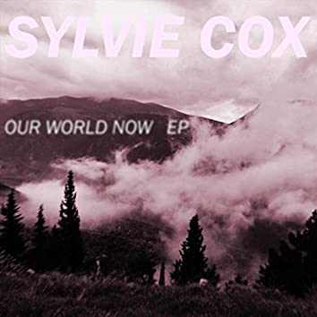 Our World Now - EP