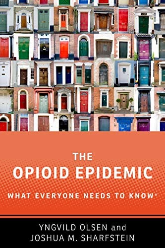 The Opioid Epidemic What Everyone Needs to KnowR product image