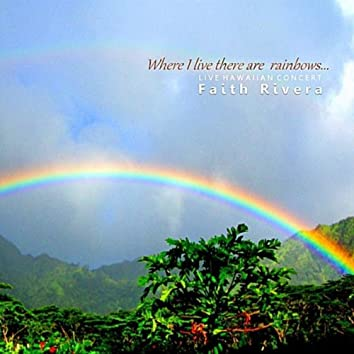 Where I Live There Are Rainbows