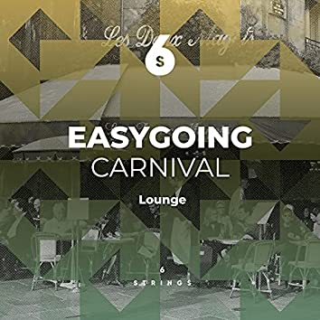 Easygoing Carnival Lounge Moods