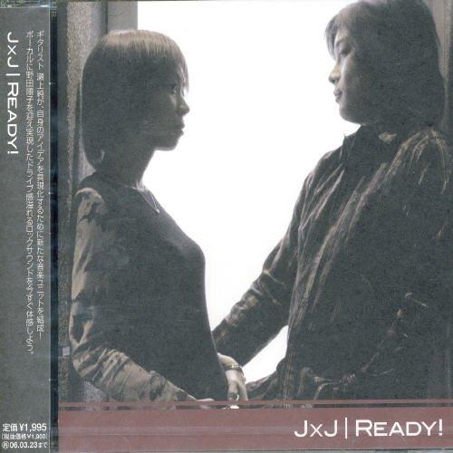 READY! by Jxj (Junko Noda/Jun Senoue) (2005-03-24)