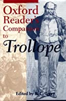 Oxford Reader's Companion to Trollope (Oxford Readers)