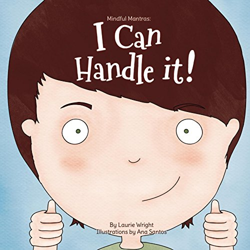 I Can Handle It (Mindful Mantras Book 1)