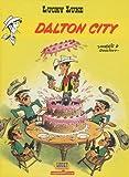 Lucky Luke, Tome 3 - Dalton city - Lucky comics - 08/01/2010