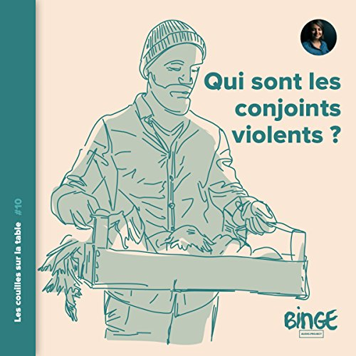 Qui sont les conjoints violents ? audiobook cover art