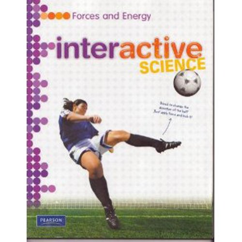 Download Middle Grade Science 2011 Forces and Energy: Student Edition (Interactive Science) 0133684806