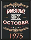awesome since october 1975: gifts for men ,birthday gifts for Him man...women friend brother,Funny Card Alternative,Gift Idea for Son...grandfather ,Happy Birthday Card Alternative,Notebook