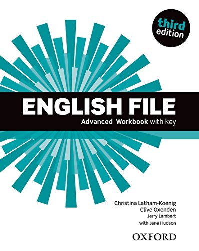 English File 3rd Edition Advanced. Workbook with Key (English File Third Edition)