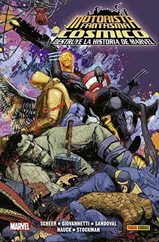 El Motorista Fantasma Cósmico destruye la Historia de Marvel (100% MARVEL HC)