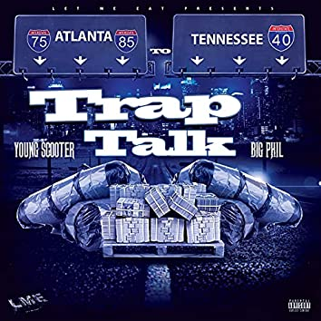Trap Talk (feat. Young Scooter)