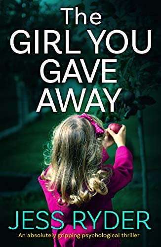 The Girl You Gave Away An absolutely gripping psychological thriller product image