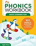 My Phonics Workbook: 101 Games and Activities to Support Reading Skills (My Workbooks)