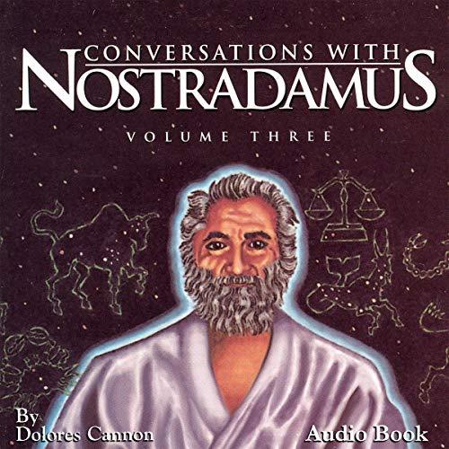 Conversations with Nostradamus - Volume Three cover art