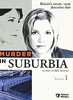 Murder in Suburbia: Series 1 [DVD] [Import]