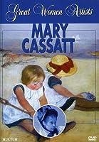 Great Women Artists: Mary Cassatt [DVD] [Import]