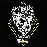 Goodnight Nashville [Explicit]