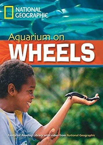 Geographic, N: Aquarium on Wheels: Footprint Reading Library 2200
