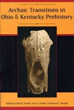 Archaic Transitions in Ohio and Kentucky Prehistory