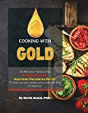 Cooking with Gold: 30 Delicious meals using Strength Genesis Australian Macadamia Nut Oil