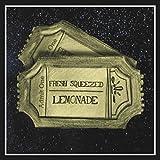 Fresh Squeezed Lemonade [Explicit]