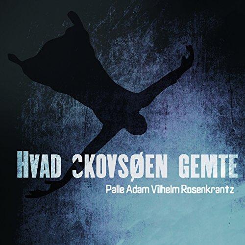 Hvad Skovsøen gemte                   By:                                                                                                                                 Palle Adam Vilhelm Rosenkrantz                               Narrated by:                                                                                                                                 Paul Becker                      Length: 7 hrs and 13 mins     Not rated yet     Overall 0.0