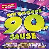 Die große 90er Sause - Alle starken Hits der 90er